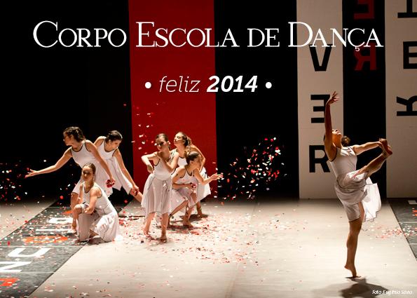 Feliz 2014 - Corpo Escola de Dança