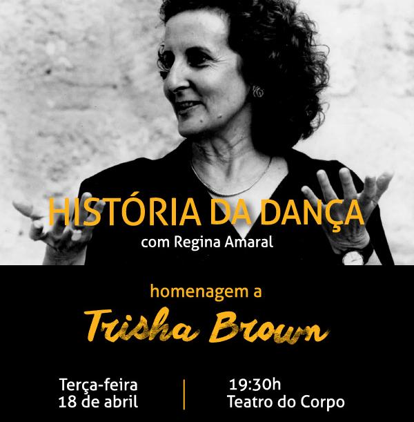 História da Dança – Homenagem a Trisha Brown