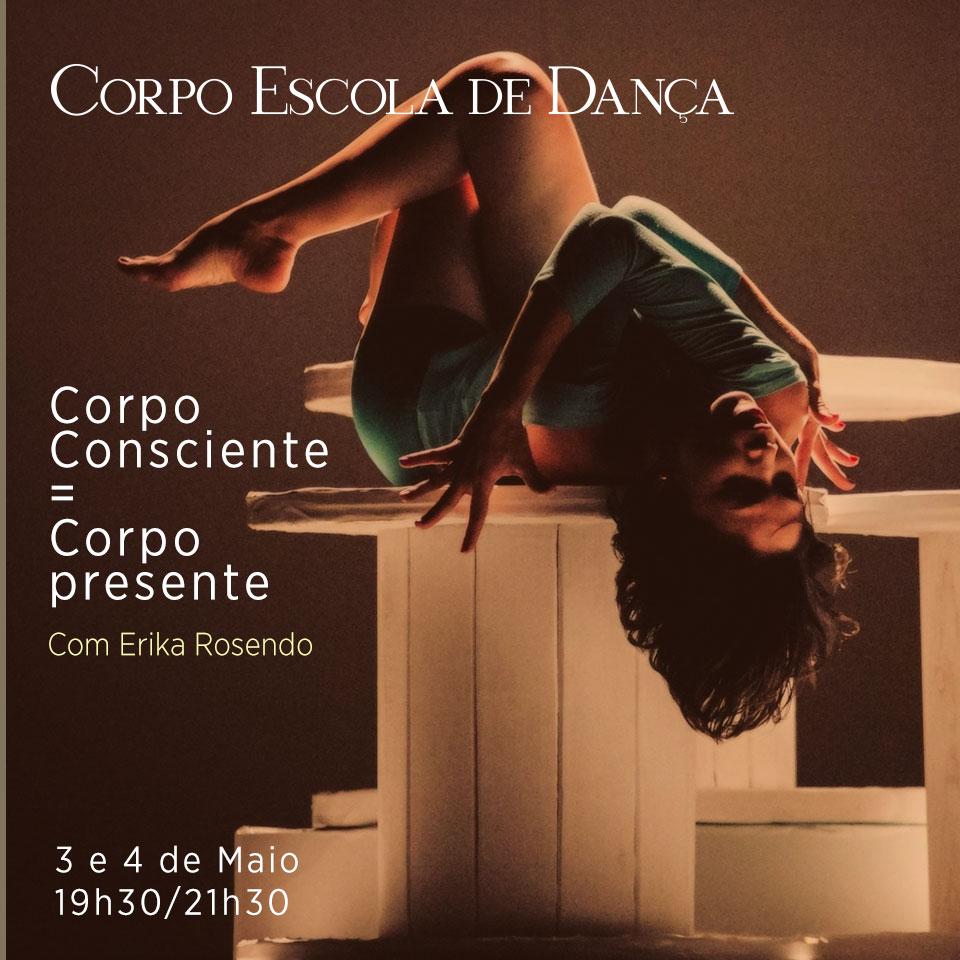 "Oficina de Dança Contemporânea: ""Corpo Consciente = Corpo Presente"""